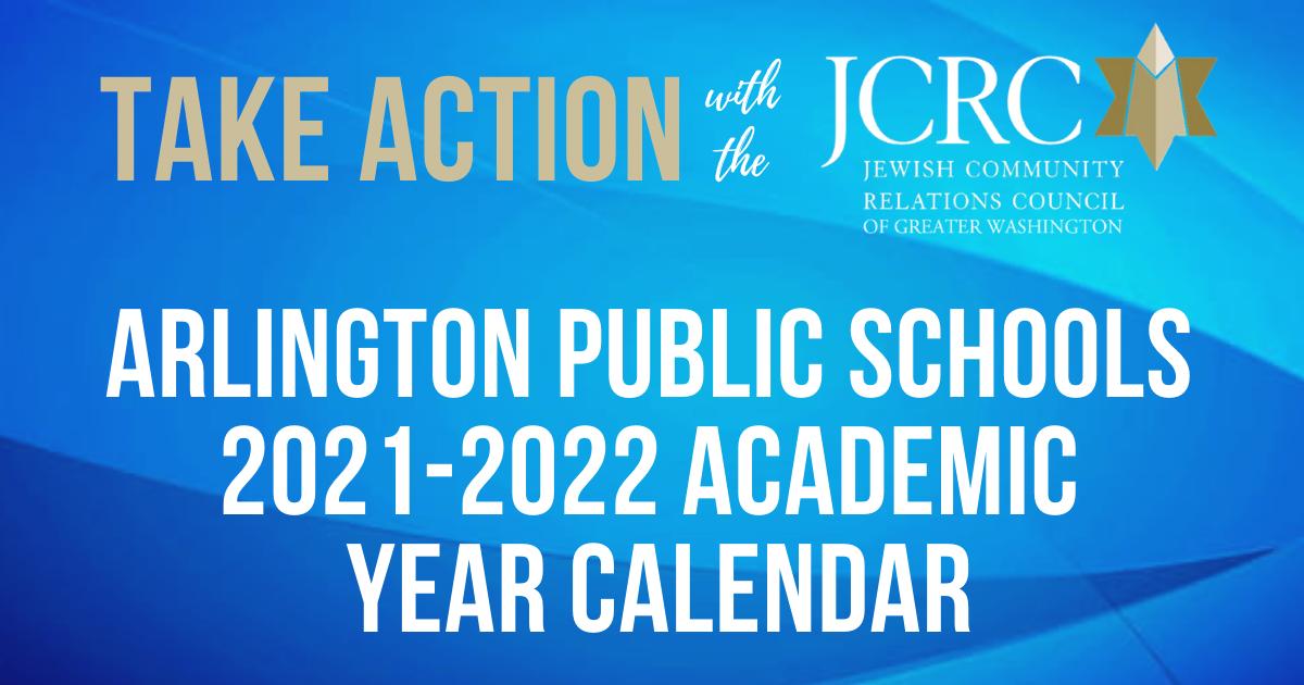 Take Action: Arlington Public Schools 2021 2022 Calendar | Jewish